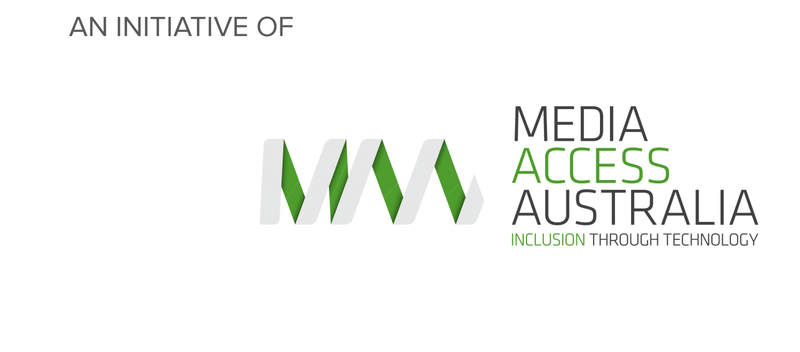An initiative of Media Access Australia: Inclusion Through Technology